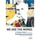 We are the words - Olivier Greif, compositeur