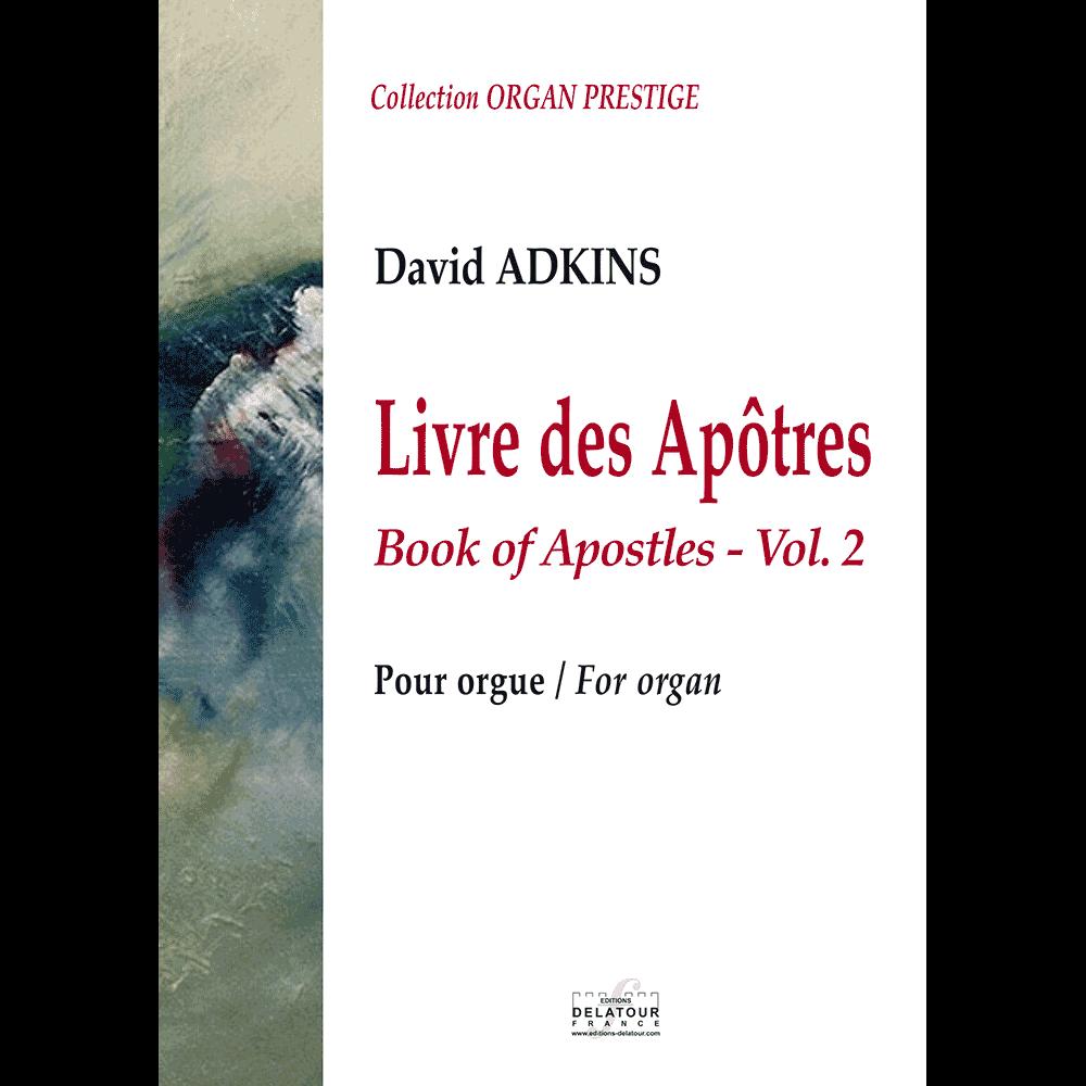 Livre des Apôtres für Orgel - Vol.2