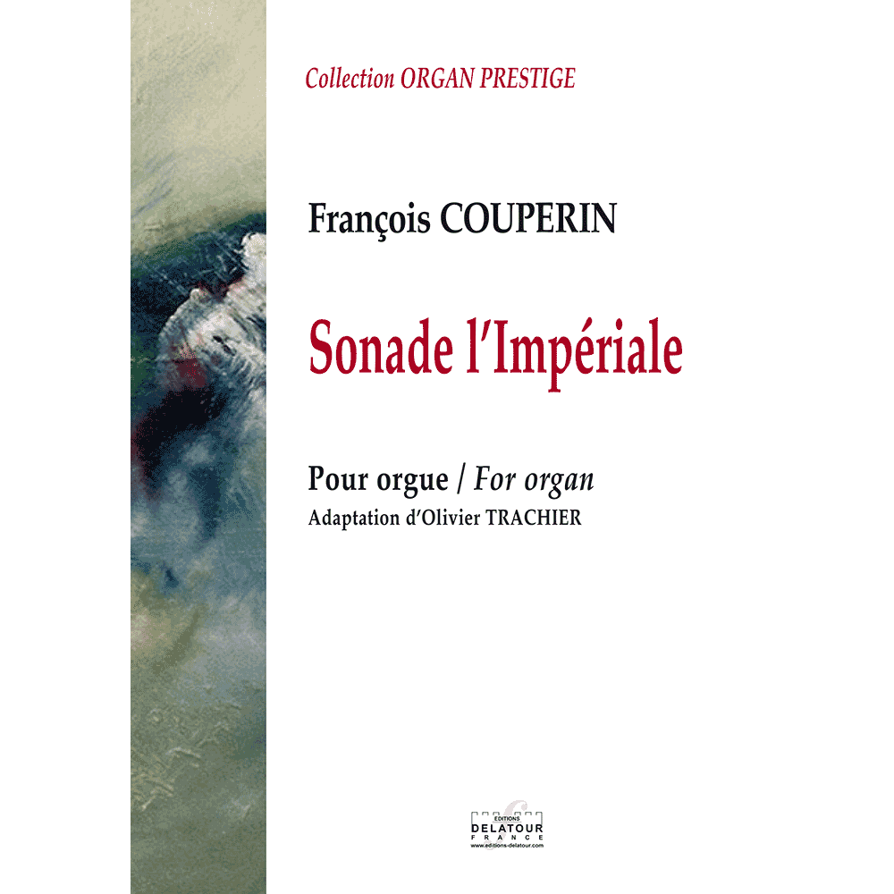 Sonade l'impériale for organ