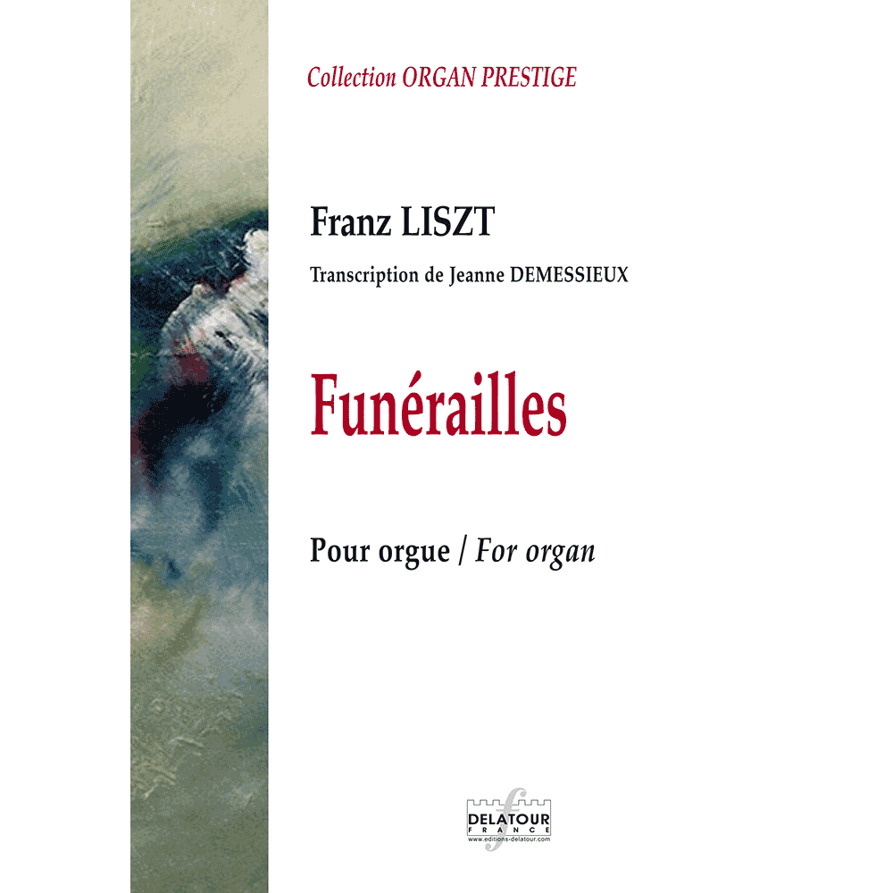 Funérailles de Liszt (Transcription for organ by Jeanne DEMESSIEUX)