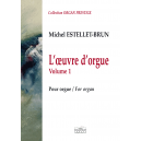 L'oeuvre d'orgue Vol. 1