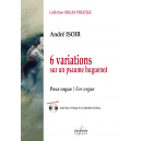 6 Variations sur un psaume huguenot for organ