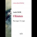 8 miniatures pour orgue