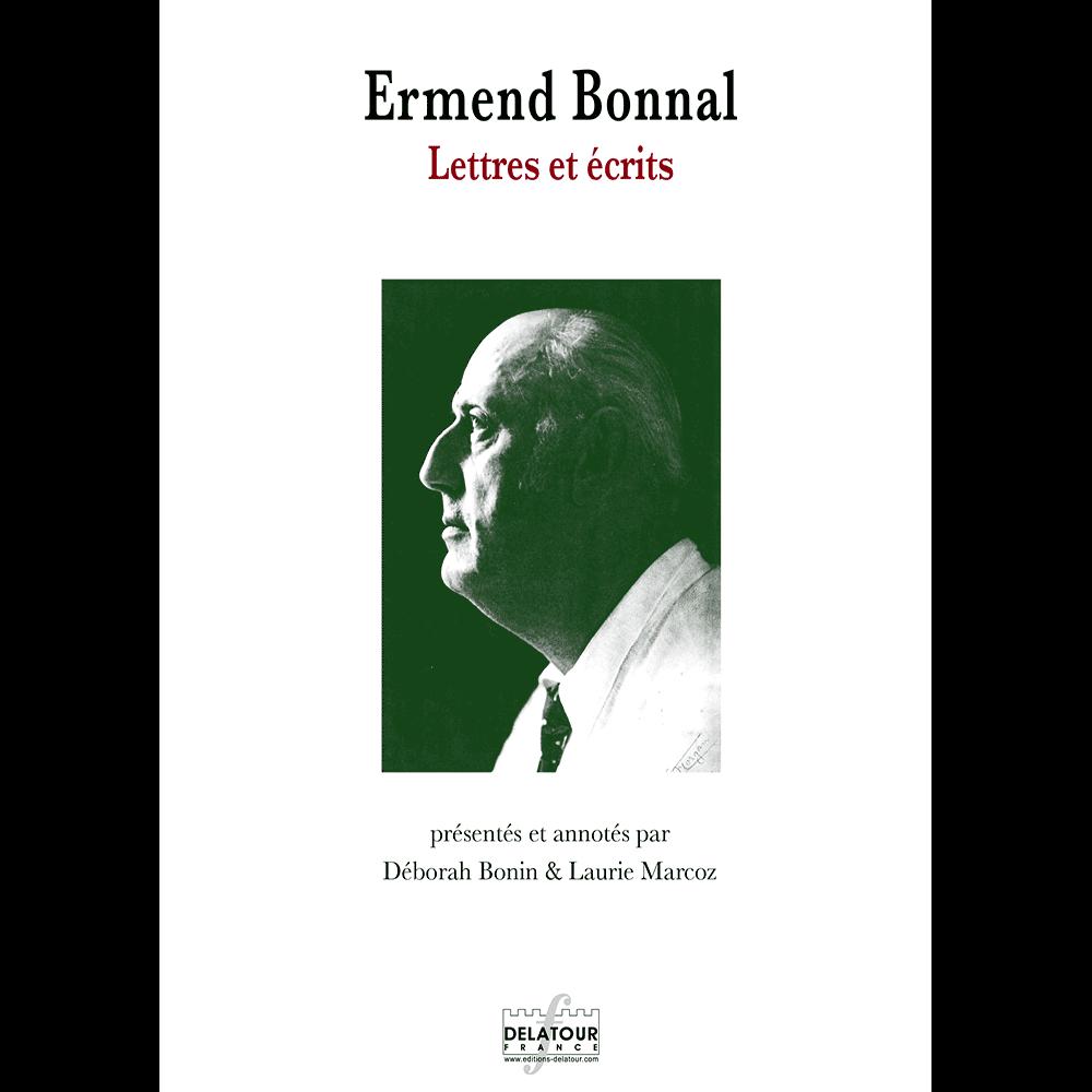 Ermend Bonnal, Briefe und Schriften