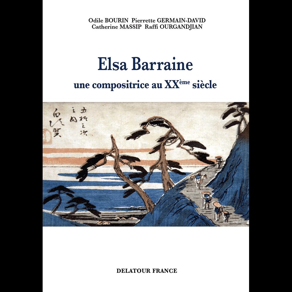 Elsa BARRAINE, une compositrice au XXème siècle
