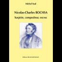 Nicolas-Charles BOCHSA, harpiste, compositeur, escroc