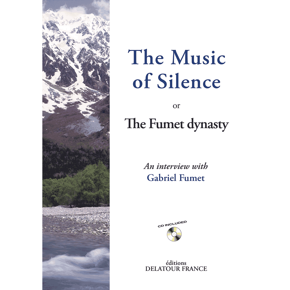 The Music of Silence or The Fumet dynasty