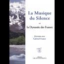 La Musique du Silence ou la Dynastie des Fumet