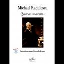 Michael Radulescu, ein paar Erinnerungen ...