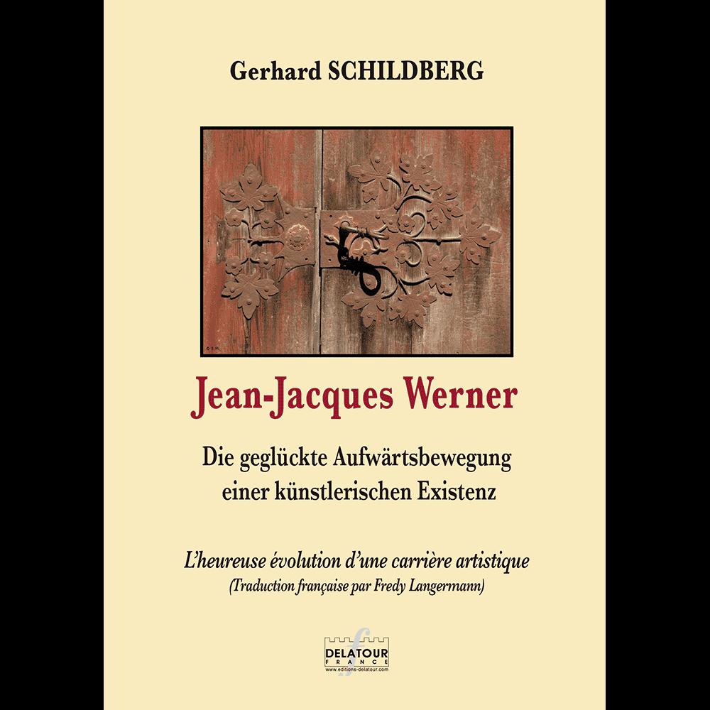 Jean-Jacques WERNER, Die geglückte Aufwärtsbewegung einer künstlerischen Existenz