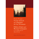 Paris-Prague : Voyage en compagnie de Guy Erismann