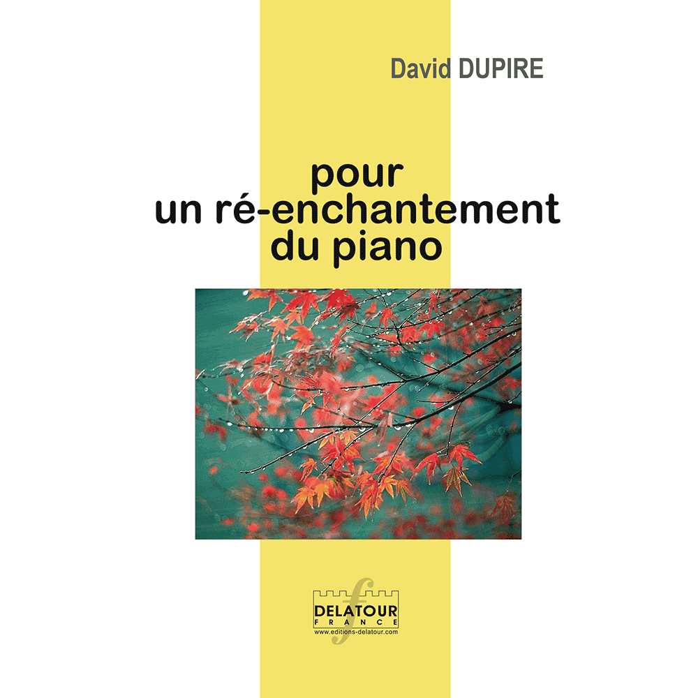 Pour un ré-enchantement du piano