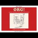 ORG ! Petites histoires d'un grand instrument
