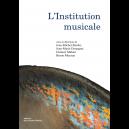 L'institution musicale
