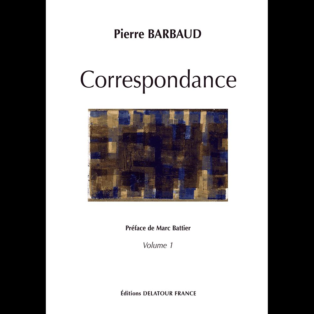 Correspondance et écrits de Pierre Barbaud