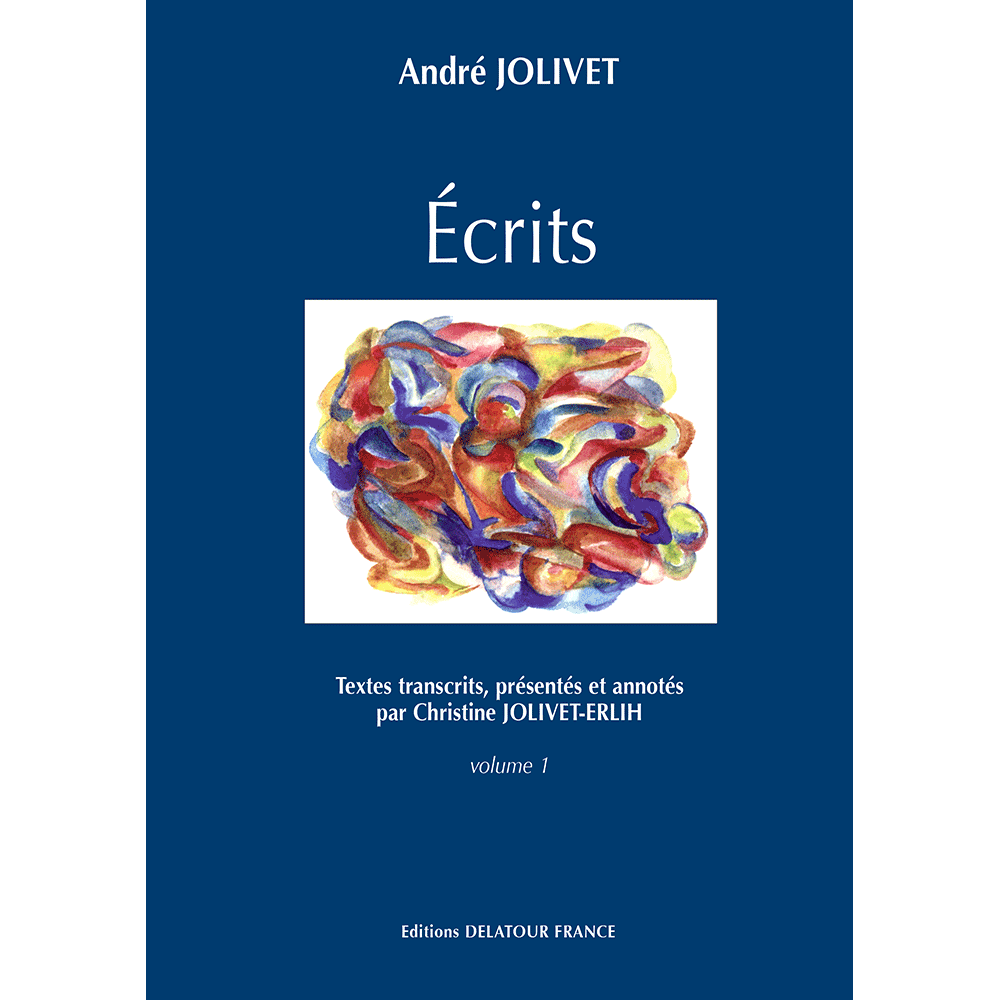 Ecrits d'André Jolivet - (en 2 Volumes)