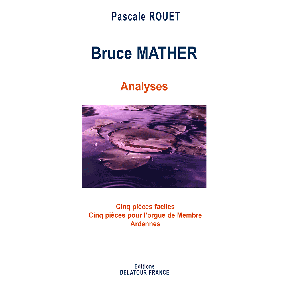 Analysis of organ works of Bruce MATHER