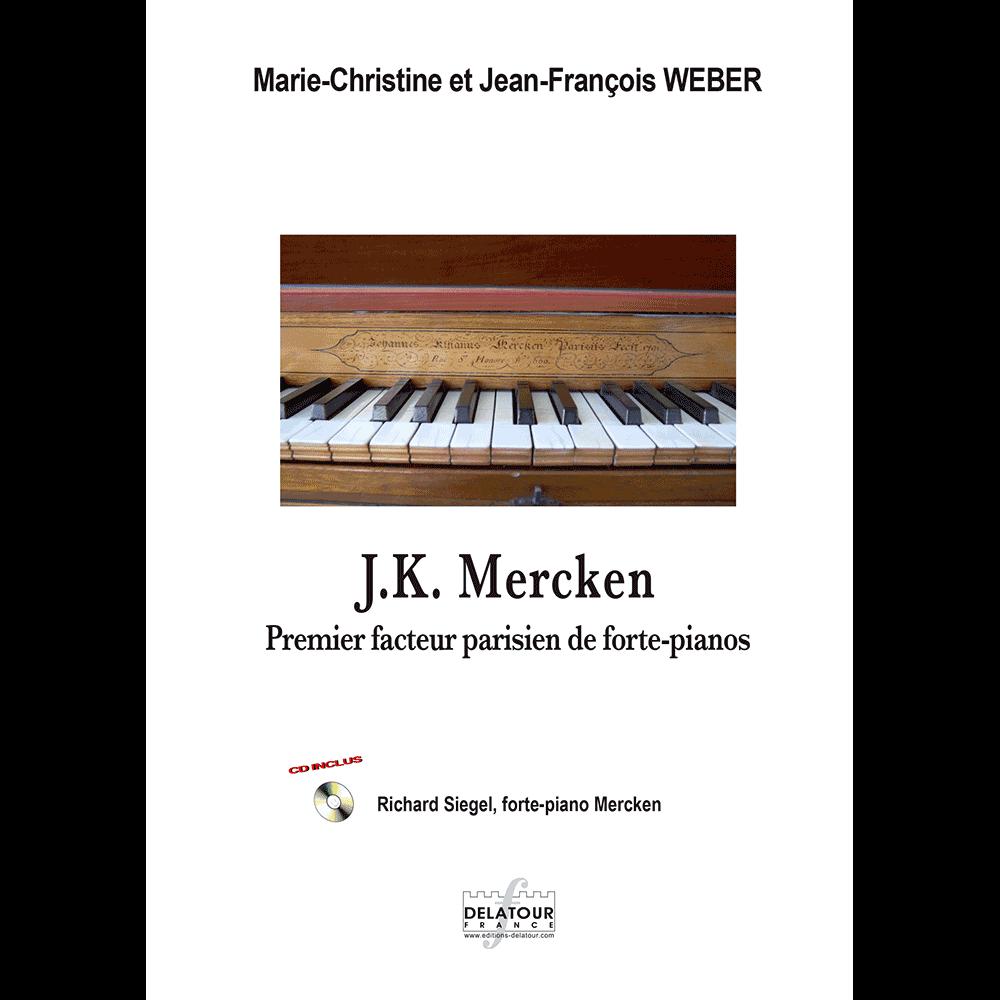 J.K. Mercken, premier facteur parisien de forte-piano