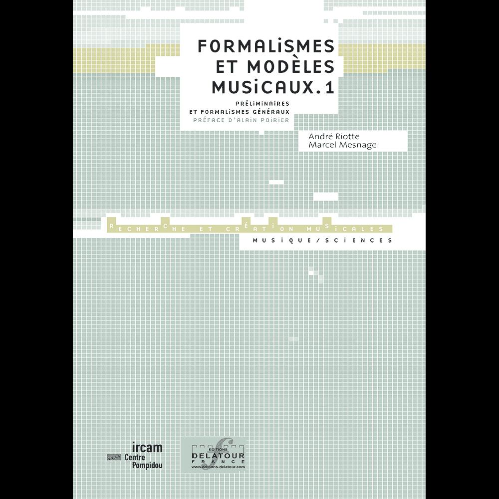 Formalismes et modèles musicaux - Vol. 1