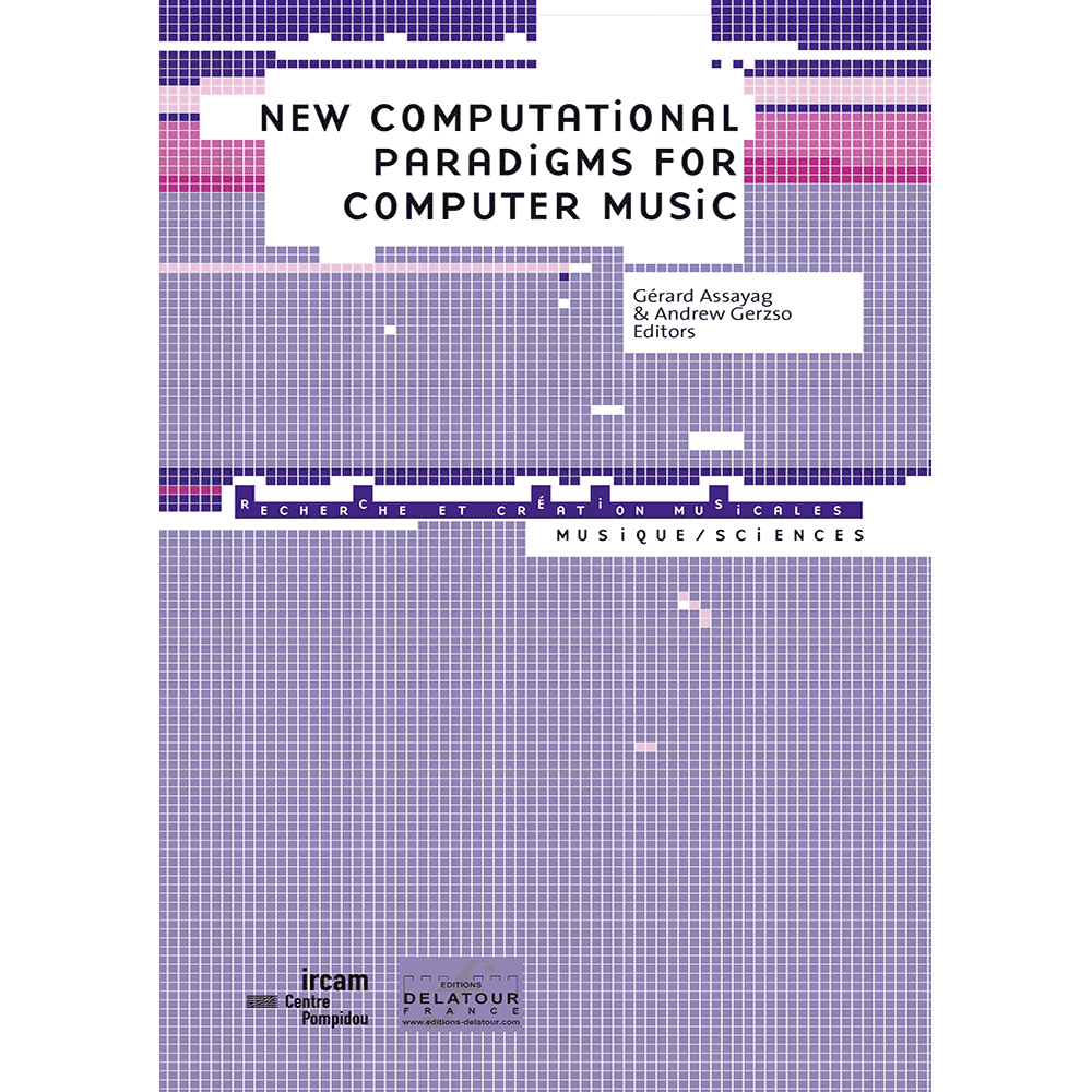 New computational paradigms for computer music