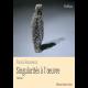 Singularités à l'oeuvre - Vol. 1