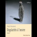 Singularités à l'oeuvre - Vol. 2