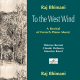 Raj Bhimani, To the West Wind
