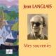 Jean Langlais, my memories