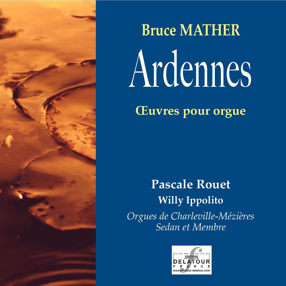 Ardennes - Orgelwerke