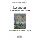 Les arbres - En ballade avec Jules renard for deep voice and string quartet