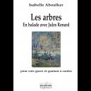 Les arbres - En ballade avec Jules renard pour voix grave et quatuor à cordes