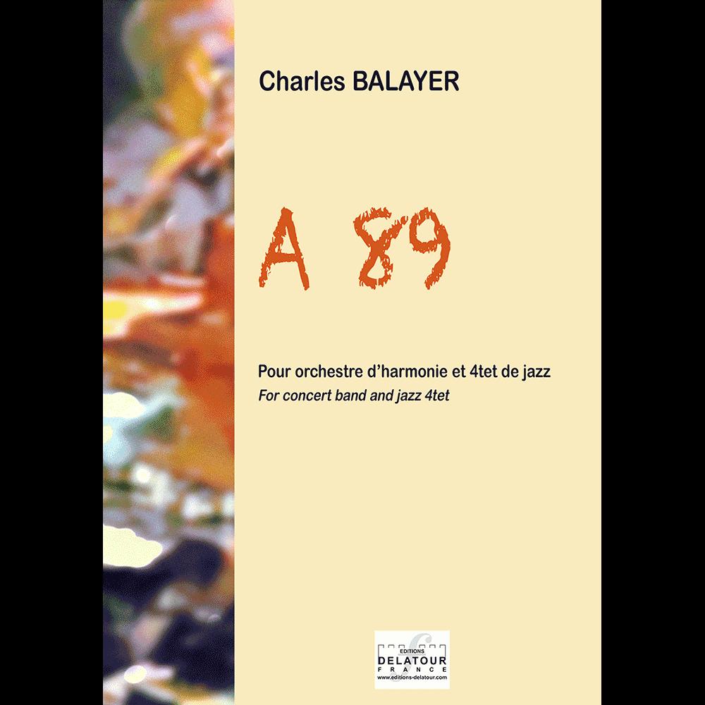 A89 für Blasorchester und Jazz Quartett (FULL SCORE)