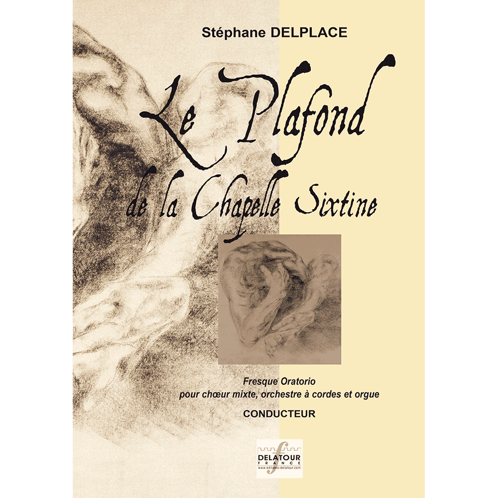 Le plafond de la Chapelle Sixtine for mixed choir, orchestra and organ (FULL SCORE)
