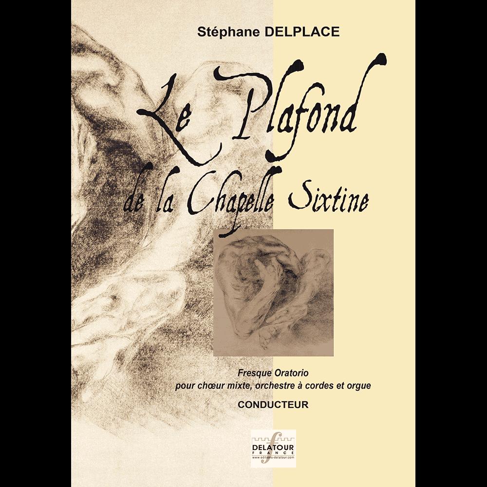Le plafond de la Chapelle Sixtine für gemischter Chor, Orchester und Orgel (FULL SCORE)