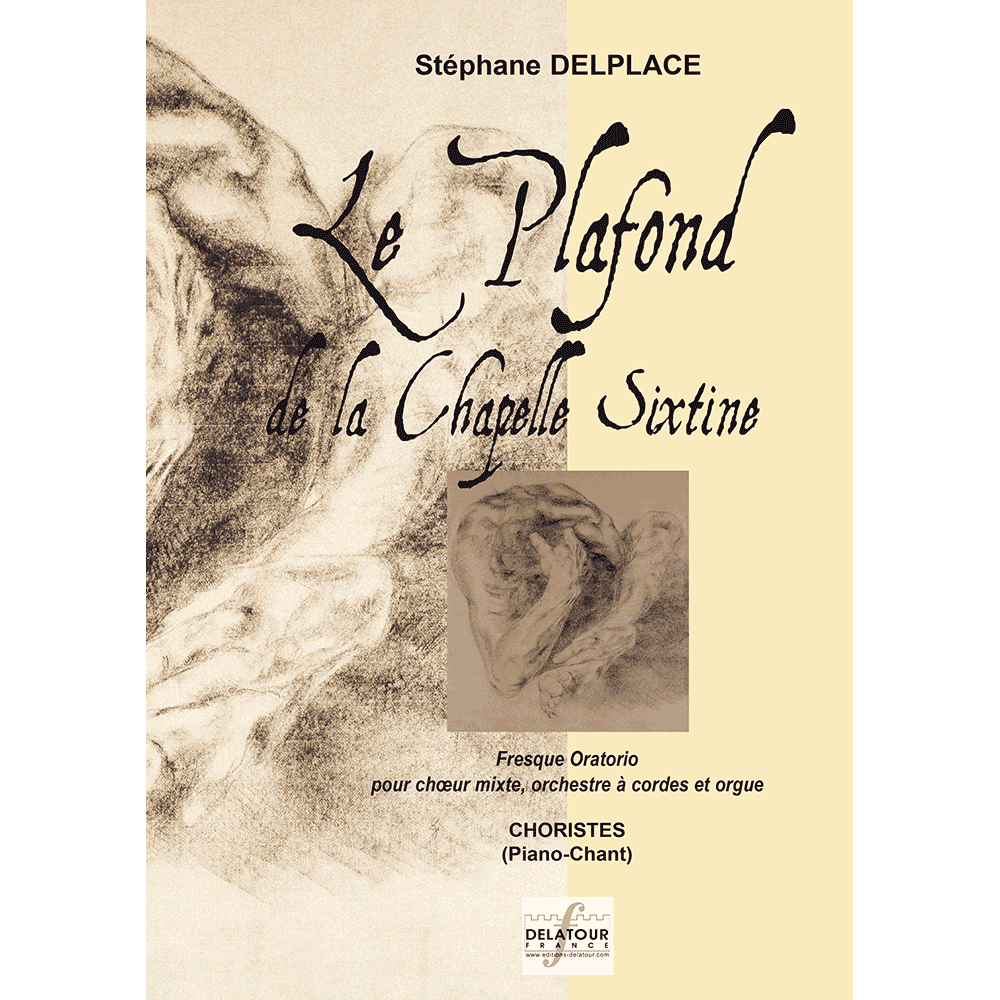Le plafond de la Chapelle Sixtine for mixed choir, orchestra and organ (CHOIR SCORE)