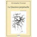 La question perpétuelle for violin and piano