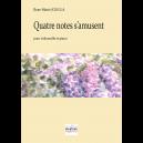 Quatre notes s'amusent for cello and piano