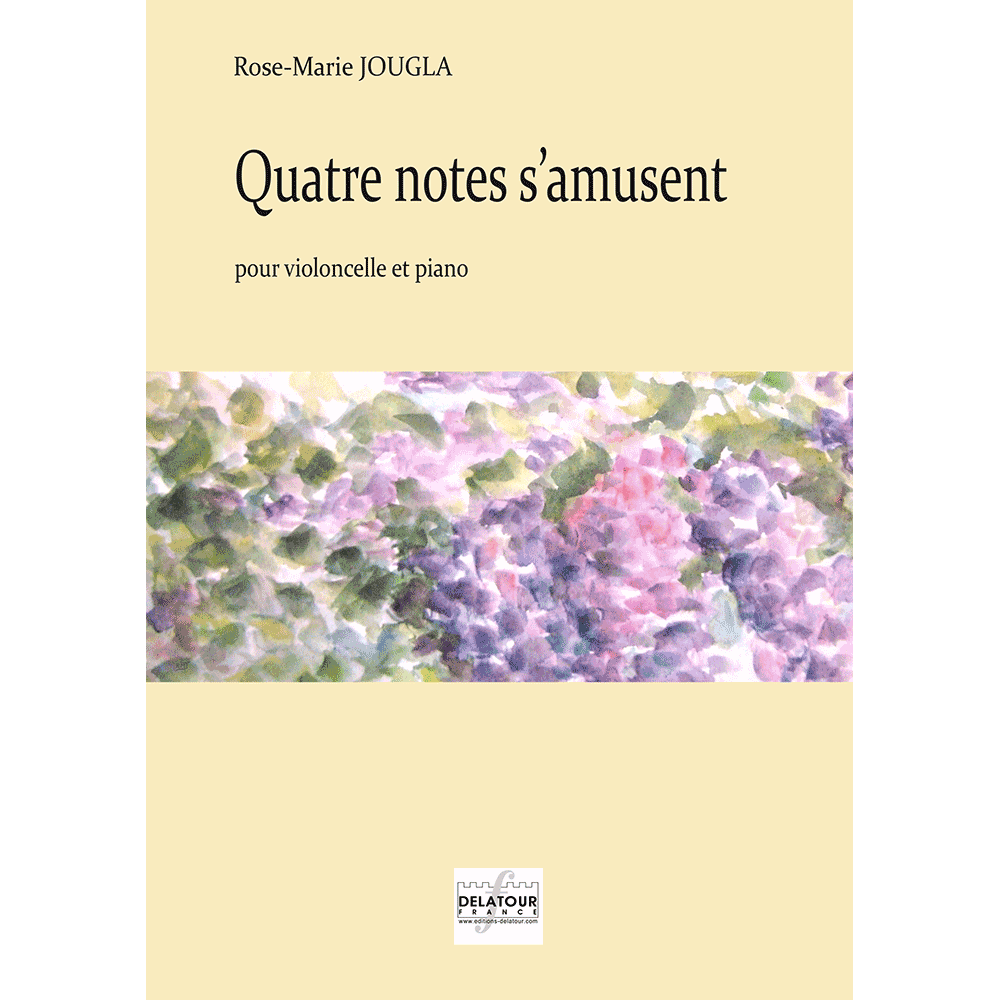 Quatre notes s'amusent for cello and piano