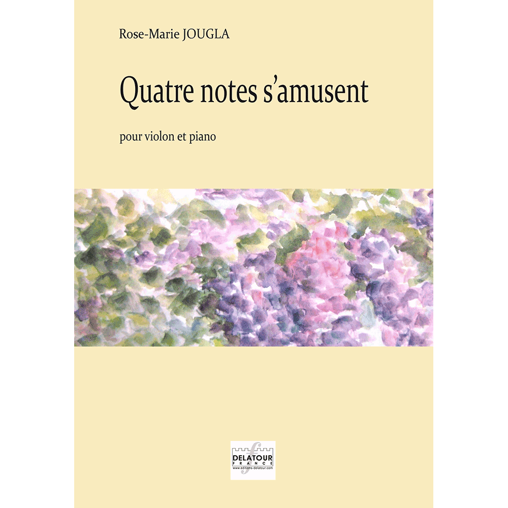 Quatre notes s'amusent for violin and piano