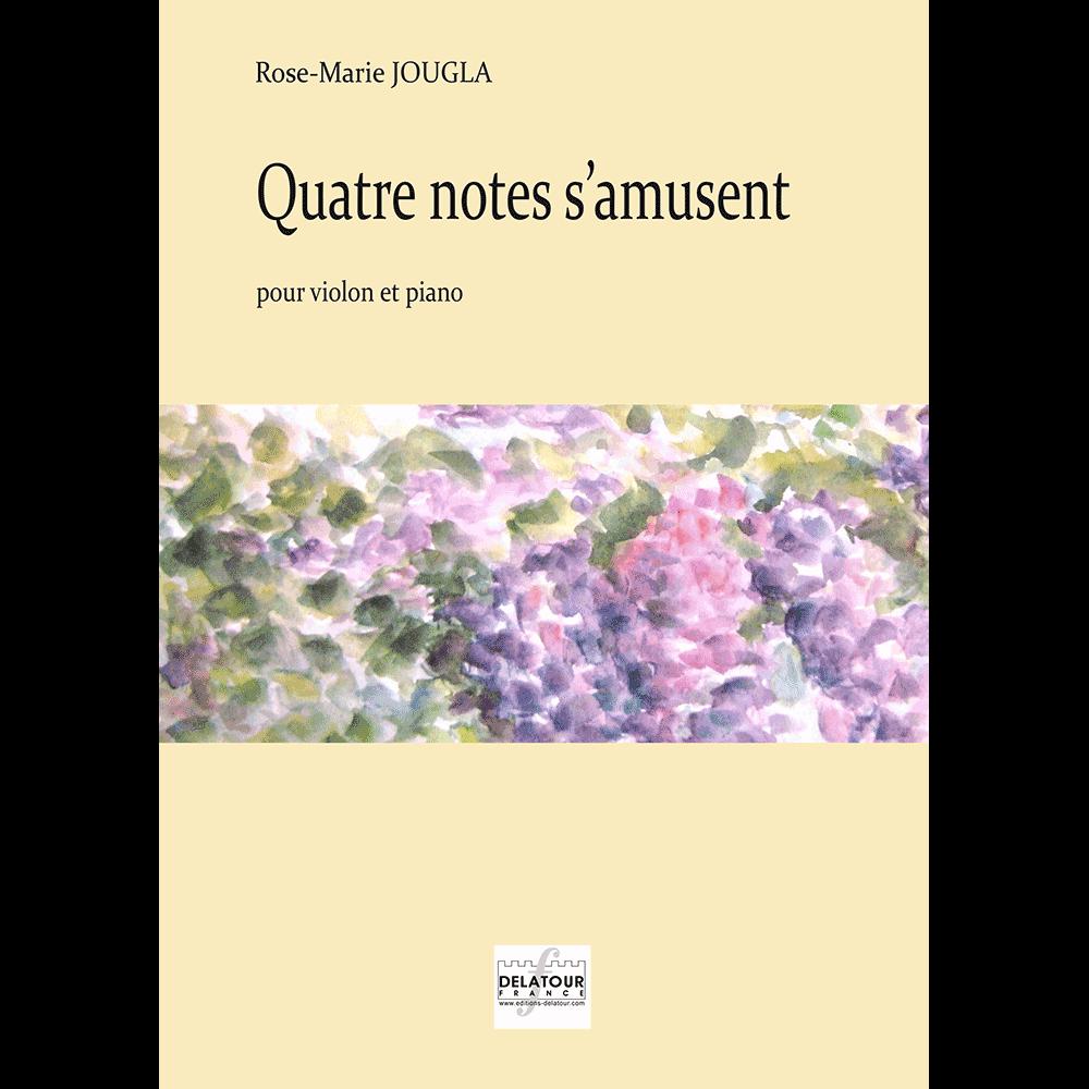 Quatre notes s'amusent for violin and piano