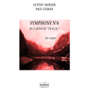 "Symphony N° 6 in A minor ""Tragic"" for organ"