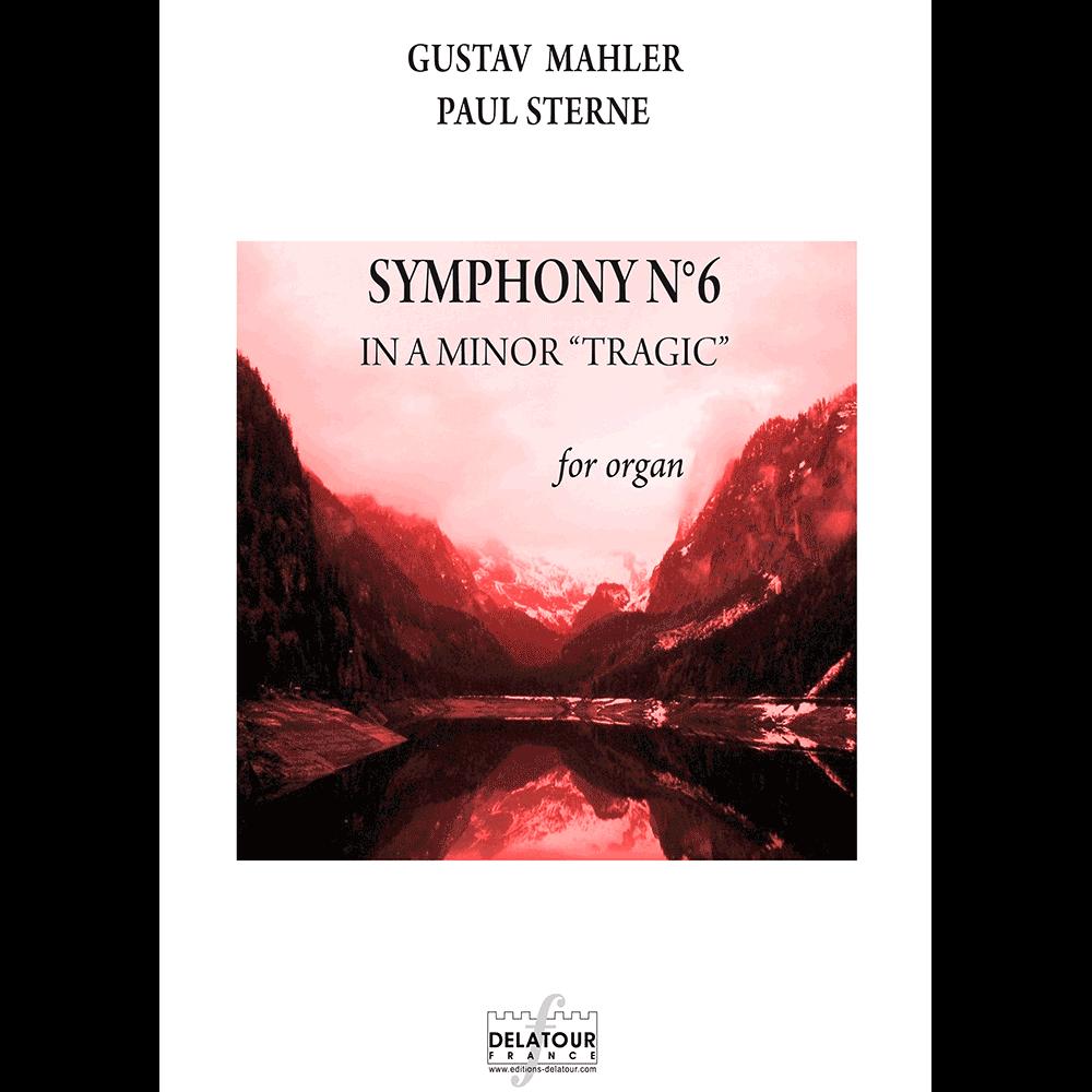 """Symphony N° 6 in A minor """"Tragic"""" for organ"""