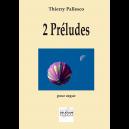 2 préludes pour orgue