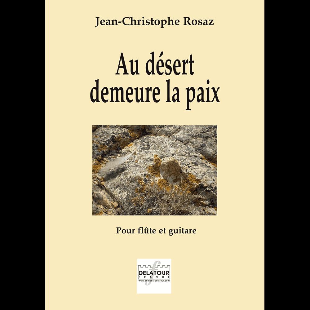 Au désert demeure la paix for flute and guitar