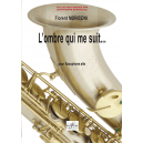 L'ombre qui me suit for alto saxophone