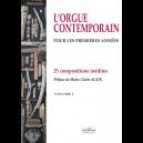 L'orgue contemporain pour les premières années