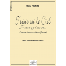 Triste est le ciel (Triste ey lou ceu) for alto saxophone and piano