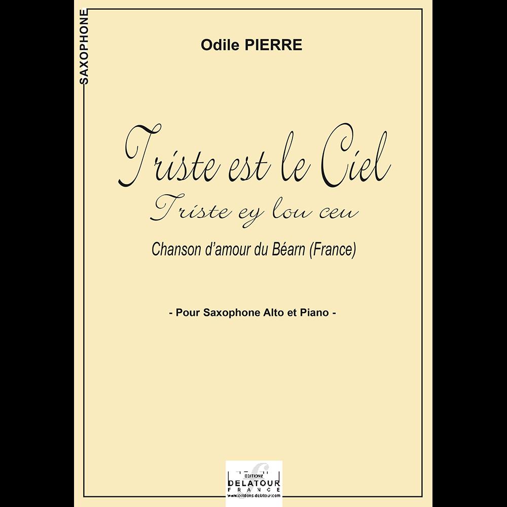 Triste est le ciel (Triste ey lou ceu) für Altsaxophon und Klavier