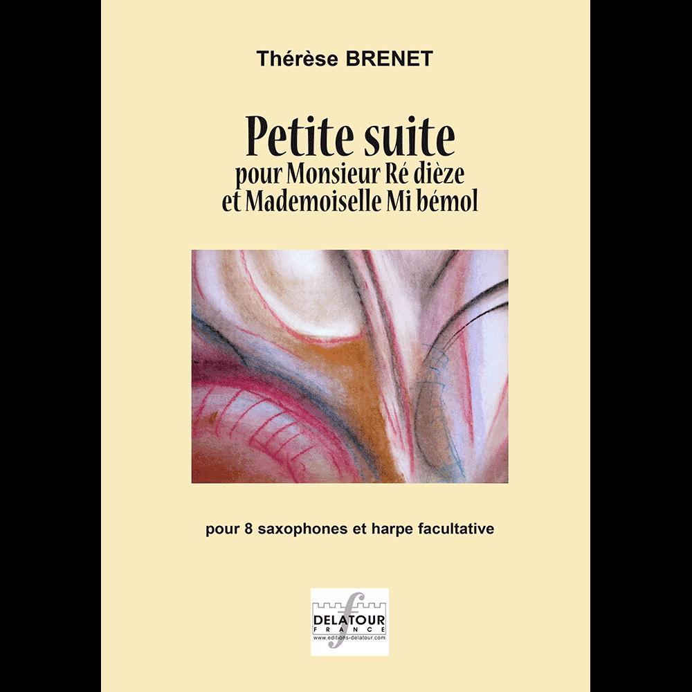 Petite suite pour Monsieur ré dièze et mademoiselle mi bémol for 8 saxophones and harp ad libitum