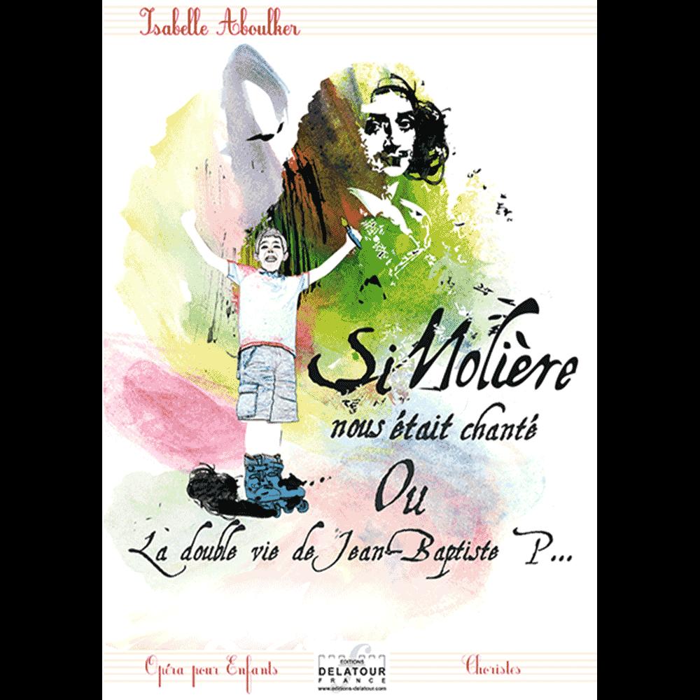 Si Molière nous était chanté (Cahier des choristes)